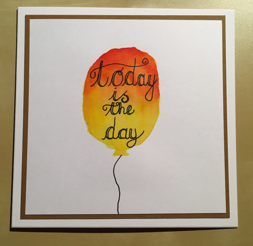 Today is the day baloon